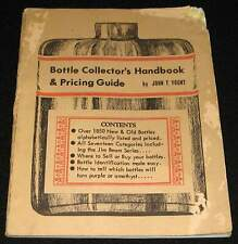 BOTTLE COLLECTOR'S HANDBOOK & PRICING GUIDE 1967 1st EDITION * JOHN T YOUNT