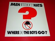 "7"" VINYL - MEN WITHOUT HATS - WHERE DO THE BOYS GO?"