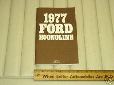 1977 Ford ECONOLINE Owner's Instruction Manual