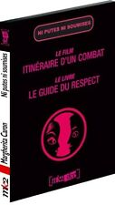 26025 // DVD NI PUTES NI SOUMISES ITINERAIRE D'UN COMBAT + LIVRE DVD NEUF