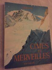 SAMIVEL - CIMES ET MERVEILLES ALPINISME ESCALADE ARTHAUD 1953