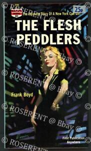 "1963 pulp - "" the Flesh Peddlers "" by Frank Boyd  sexploitation novel 1st edn"
