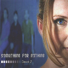 David Z : Something for Nothing CD