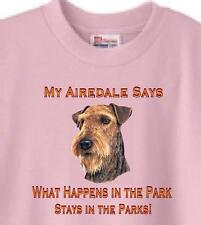 Dog T-Shirt - My Airedale Says What Happen In The Park