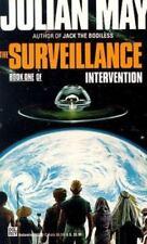 The Surveillance (Intervention, Book 1), Julian May, 0345355237, Book, Acceptabl