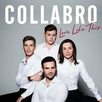 Collabro - Love Like This [CD] Sent Sameday*