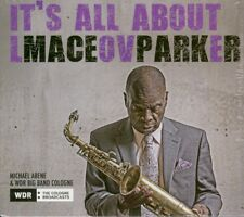 MACEO PARKER  it's all about love