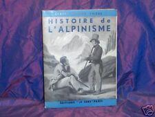 (MONTAGNES) C. E. ENGEL. HISTOIRE DE L'ALPINISME. 1950. Illustrations  b7