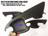 MATTE BLACK DOOR HANDLE COVER INSERT BOWL TRIM FOR HOLDEN COLORADO M17 RG 12-18