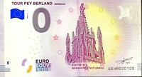 BILLET 0  EURO TOUR PEY BERLAND BORDEAUX FRANCE  2018  NUMERO 100
