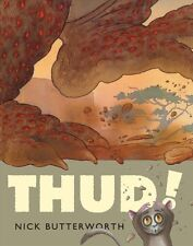 Thud!,Nick Butterworth