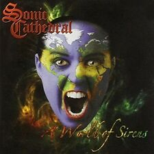 SONIC CATHEDRAL - A World Of Sirens CD