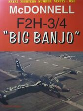 "McDonnell F2H-3/4 ""Big Banjo"" Banshee book by Naval Fighters 91"