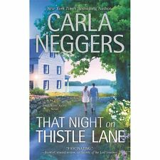 That Night on Thistle Lane by Carla Neggers *Swift River Valley* (2013, PB)