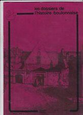 LES DOSSIERS DE L HISTOIRE BOULONNAISE  SEPTEMBRE OCTOBRE 1979    N° 17