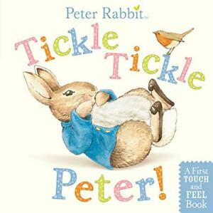 Tickle, Tickle, Peter!: A Touch-and-Feel Book Beatrix Potter Warne Mus Brdbk