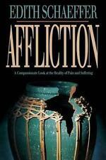 Affliction, Good Condition Book, Schaeffer, Edith, ISBN 9780801083556