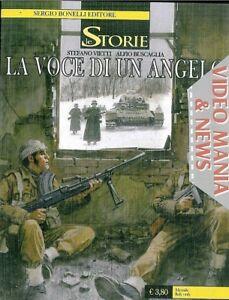 Le Storie 24 La voce di un angelo Sergio Bonelli Editore