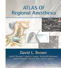 Atlas of Regional Anesthesia: Expert Consult - Online and Print, 4e (Expert Con