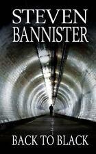 Back to Black by Steven Bannister (2013, Paperback)