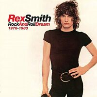 Rex Smith - Rock and Roll Dream: 1976-1983 [CD]