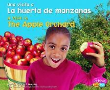 La huerta de manzanas / The Apple Orchard (Una visita a... / A Visit-ExLibrary