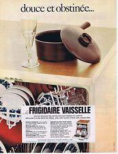 Publicité Advertising 016 1968 Frigidaire le lave-vaisselle