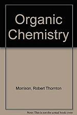 Organic Chemistry Paperback Robert Thornton, Boyd, Robert Neilson Morrison