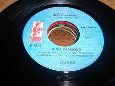 King Diamond 70s R&B NORTHERN SOUL 45 Black Woman / Thats All She Wrote