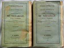 E/ COMMENTAIRE DE LA LOI DU 25 VENTÔSE AN XI /NOTARIAT Gagneraux 1834 (2/2 tomes