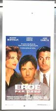Eroe Per Caso locandina poster Andy Garcia Dustin Hoffman Geena Davis Hero
