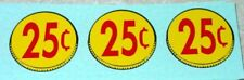 Three (3) Generic 25 Cent Coin Vend Stickers    V-16-25