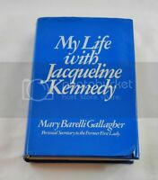 My Life With Jacqueline Kennedy; Gallagher; First Edition First Printing