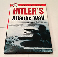 Hitler's Atlantic Wall - Anthony Saunders (2001 HC) WWII Seaborne Invasion War