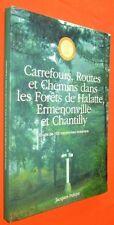 PELOYE. Carrefours et chemins dans les forêts de chantilly... France Galop.
