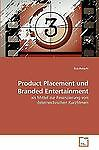 Product Placement und Branded Entertainment by Eva Reischl (2010, Paperback)