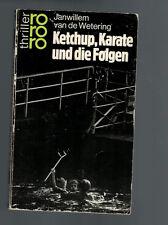 Janwillem van de Wetering - Ketchup, Karate und die Folgen - 1985