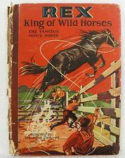 VINTAGE 1928 REX KING OF THE WILD HORSES CHILDREN'S BOOK