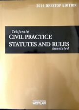 California Civil Practice Statutes & Rules 2014 Annotated West Publishing new