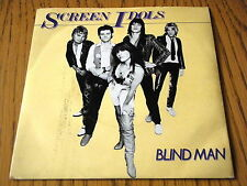 "SCREEN IDOLS - BLINDMAN  7"" VINYL DEMO PS"