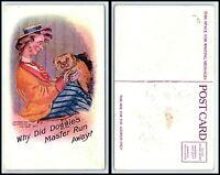 """Vintage DOG Postcard - Lady With Small Dog """"Why Did Doggie's Master Run Away"""" R6"""