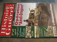 µ? Revue  Histoire de Guerre n°45 Operation Anvil-Dragoon Mistel SAS Gibraltar..