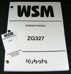 Kubota ZG327 Zero Turn Rotary Mower Workshop Service Repair Manual Book OEM