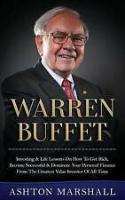 Warren Buffett: Investing & Life Lessons On How To Get Rich, Become Successful &