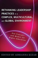 Rethinking Leadership in a Complex, Multicultural, and Global Environment : New