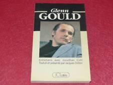 [MÚSICA MÚSICOS] GLENN GOULD - ENTREVISTAS CON JONATHAN COTT 1988