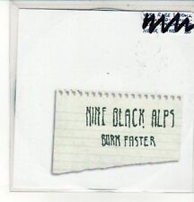 (CZ838) Nine Black Alps, Burn Faster - 2007 DJ CD