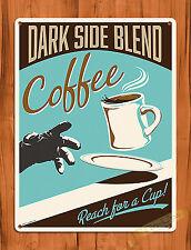 TIN SIGN Star Wars Dark Side Blend Disney Coffee Darth Vader Art Movie Poster