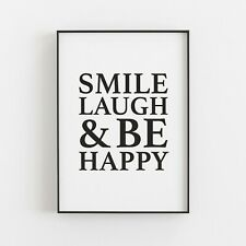 Smile Laugh & Be Happy Typography Wall Art Print Poster Inspirational Quote v2