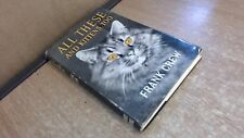 All These And Kittens, Too: The Story Of The Authors Twenty-One C